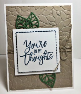 Thoughtful Branches, you're in my thoughts, stampin' up! cards, petal burst textured impressions embossing folder, thinking of you, layering squares framelits